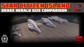 Star Citizen Island - Drake Herald size comparison