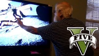 GRANDPA'S ADDICTED TO GTA V!