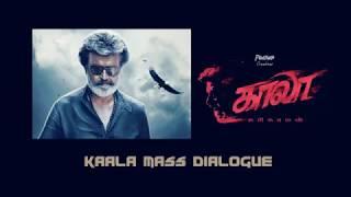 Kaala Mass Dialogues by Rajani - Kaala Fans Edit Version [Tamil]