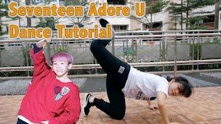 세븐틴(SEVENTEEN)-아낀다 (Adore U) Dance tutorial | FULL Mirrored [Charissahoo]