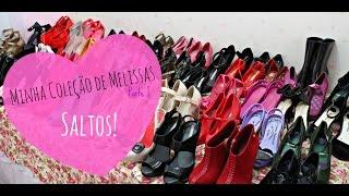 Minha Coleção de Melissa - Parte I - Saltos
