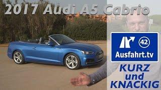 Das 2017 Audi A5 Cabriolet - Ausfahrt tv: kurz und knackig