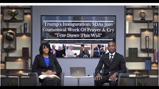 getlinkyoutube.com-While Trump Inaugurated,SDAs Join Ecumenical Week of Prayer;Ted Wilson:Jesuits in SDA a Conspiracy