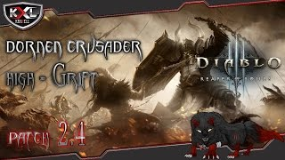 Diablo 3 RoS [Patch 2.4] Crusader | Kreuzritter High-GRift Dornen / Thorns-Build  ➥ Let's Build