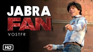 getlinkyoutube.com-Jabra FAN Anthem Song - FAN (VOSTFR) by FRENCH SRK REVOLUTION