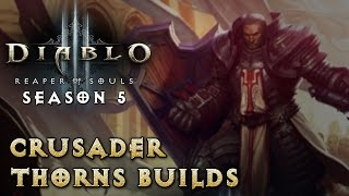 getlinkyoutube.com-Diablo 3 - Season 5 - Crusader Thorns Builds