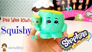 getlinkyoutube.com-DIY Crafts Shopkins Pee Wee Kiwi Squishy