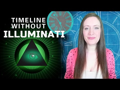 A Timeline Without The Illuminati