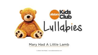 MARY HAD A LITTLE LAMB - Lullaby Music for baby | Allstars Kids Club