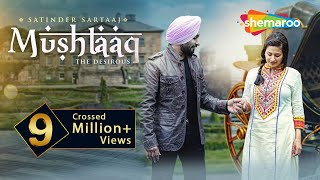 New Punjabi Songs 2016 | Satinder Sartaaj | Mushtaaq | Jatinder Shah | Latest Punjabi Songs 2016