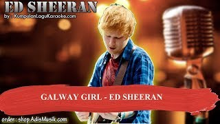GALWAY GIRL -  ED SHEERAN Karaoke