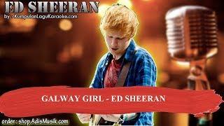 GALWAY GIRL -  ED SHEERAN Karaoke