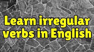 getlinkyoutube.com-Irregular Verbs in English: Learn English Verbs