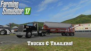 FS17 Mod Spotlight - EP. 16: Trucks & Trailers!