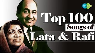 Top 100 songs of Lata & Mohd Rafi  | लता - रफ़ी  के 100 गाने | HD Songs | One Stop Jukebox width=