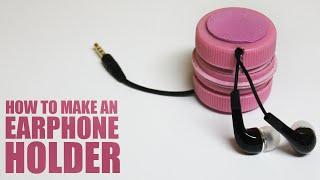 How to make an earphone holder - DIY earphones holder