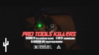 Billionaire Black   'PRO TOOLS KILLERS' | OFFICIAL MUSIC VIDEO