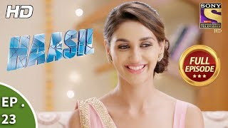 Haasil - Ep 23 - Full Episode - 29th November, 2017