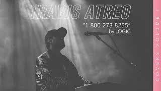 1-800-273-8255 - Logic (Cover by Travis Atreo)