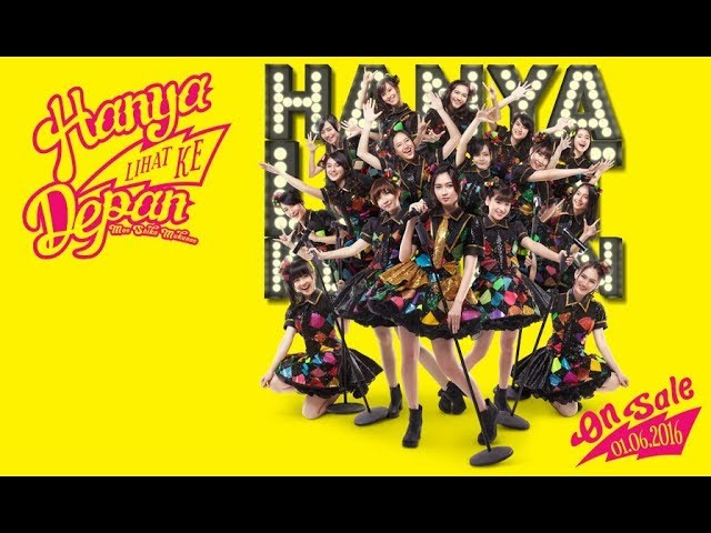 HANYA LIHAT KE DEPAN MAE SHIKA MUKANEE - JKT48 karaoke download ( tanpa vokal ) cover