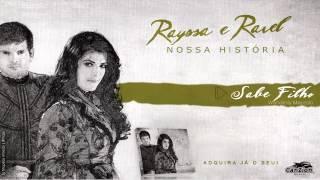 getlinkyoutube.com-Rayssa e Ravel - Sabe Filho (CD Nossa História 2012)