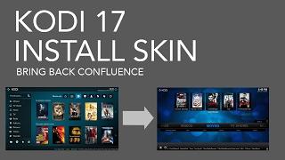 getlinkyoutube.com-Kodi 17 Bring back Confluence Skin