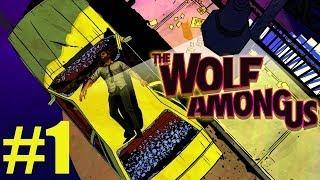 The Wolf Among Us - Part 1   ASS KICKING TIME   Gameplay Walkthrough