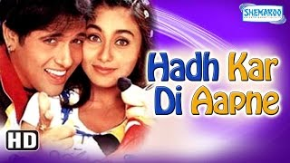 getlinkyoutube.com-Hadh Kar Di Aapne {HD} - Superhit Comedy Film - Govinda - Rani Mukherji