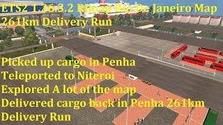 getlinkyoutube.com-ETS2 1.26.3.2 RJmap Rio De Janeiro Map 261km Delivery Run