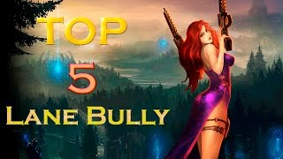 getlinkyoutube.com-Top 5 Campeones Lane Bully