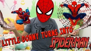 getlinkyoutube.com-LITTLE DONNY TURNS INTO SPIDER MAN!! - Minecraft Custom Roleplay.