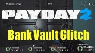 getlinkyoutube.com-Payday 2 Bank Vault Glitch EASY!