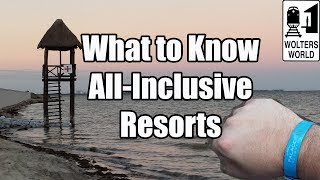 getlinkyoutube.com-What to Know About All Inclusive Resorts Before You Go