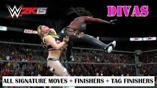 getlinkyoutube.com-WWE 2K15 DIVAS - All Signature moves, Finishers, and Tag Finishers (PS4 NextGen Gameplay)