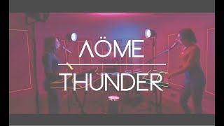 Imagine Dragons   Thunder   Cover By Aöme