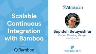 getlinkyoutube.com-Scalable Continuous Integration with Bamboo - Webinar