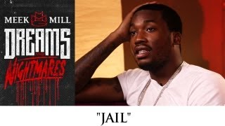 Meek Mill - Jail (Episode 4)