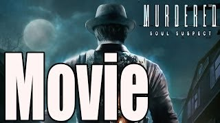 getlinkyoutube.com-Murdered Soul Suspect - All Cutscenes (Game Movie)