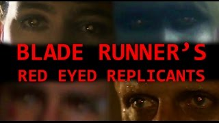 getlinkyoutube.com-BLADE RUNNER's red eyed replicants (film analysis by Rob Ager)