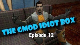 getlinkyoutube.com-The GMod Idiot Box: Episode 12