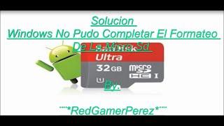 getlinkyoutube.com-Solucion No Se Puede Formatear Micro Sd Dañada