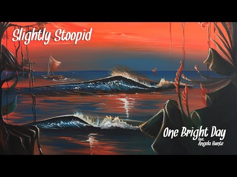 Slightly Stoopid - One Bright Day (ft. Angela Hunte) (Official Video)