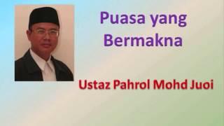 getlinkyoutube.com-Ustaz Pahrol Mohd Juoi - Puasa yang Bermakna