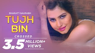 Tujh Bin - Bharatt-Saurabh | New Hindi Love Song 2018 width=