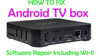 getlinkyoutube.com-How to fix all software problems on Android TV boxes MXQ wifi ETC