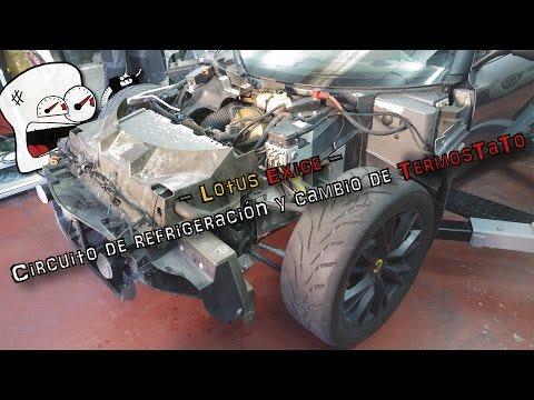 Lotus Exige - Circuito de refrigeracion y cambio de termostato   (En espanol)