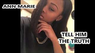 getlinkyoutube.com-Ann Marie - Tell Him The Truth Remake