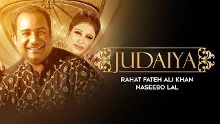 Judaiya | Full Video | Rahat Fateh Ali Khan | Naseebo Lal | Zahid Ali |  VIP Records