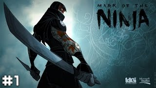 Mark of the Ninja #1 - Not So Silent Assassin