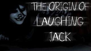 "getlinkyoutube.com-""The Origin of Laughing Jack"" by SnuffBomb"